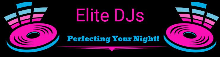 Elite DJs - Perfecting your Night!™